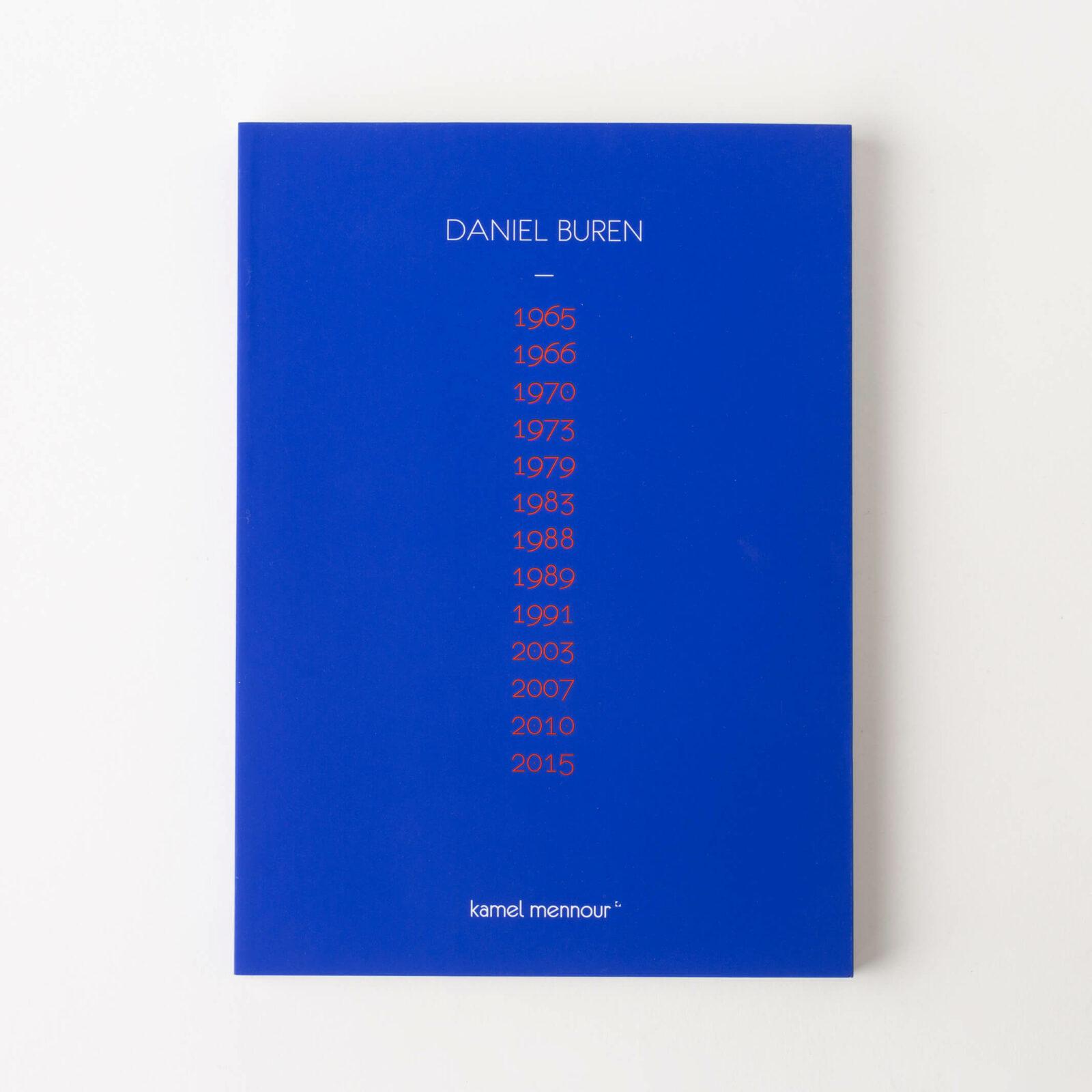 Daniel Buren, 1965-2015